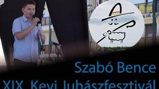 Szabó Bence XIX. Kevi Juhászfesztivál