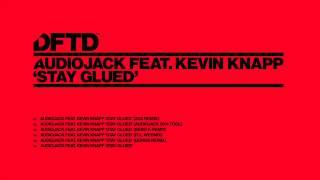 Audiojack featuring Kevin Knapp