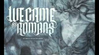We Came As Romans- To Move On Is To Grow Lyrics