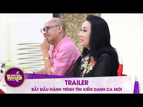Danh ca vọng cổ | trailer : hành trình tìm kiếm Danh ca mới chính thức bắt đầu