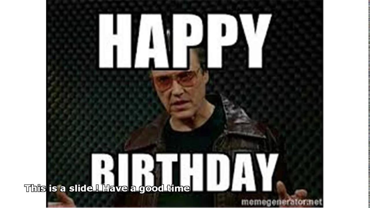 Christopher Walken Happy Birthday Youtube