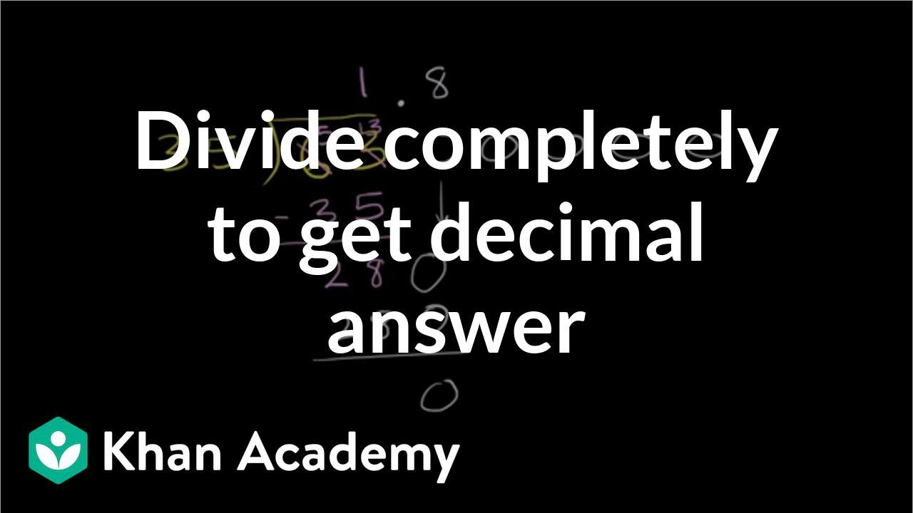 Dividing whole numbers to get a decimal (video) | Khan Academy