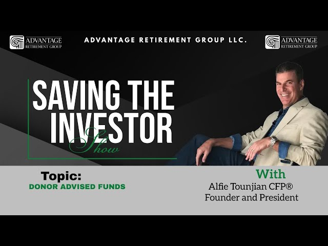 Saving the Investor | Donor Advised Funds | 007