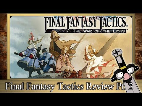 the-rpg-fanatic-review-show---★-final-fantasy-tactics-review-(-part-2-)-★