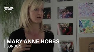 Boiler Room London: An Afternoon with Mary Anne Hobbs