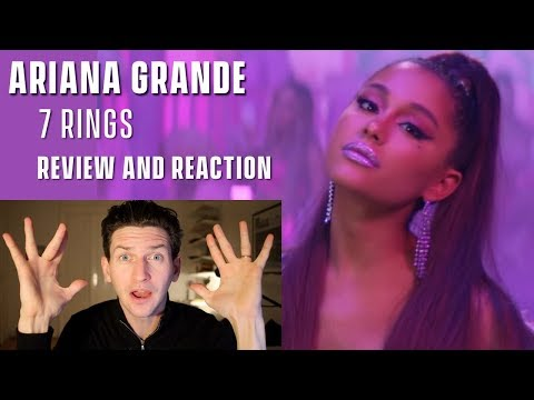 Ariana Grande -  7 Rings - Review and Reaction