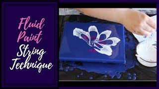 Fluid Painting with String Technique   Flower