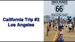 California Trip#2. Los Angeles. Он опять пытался меня прикончить:))