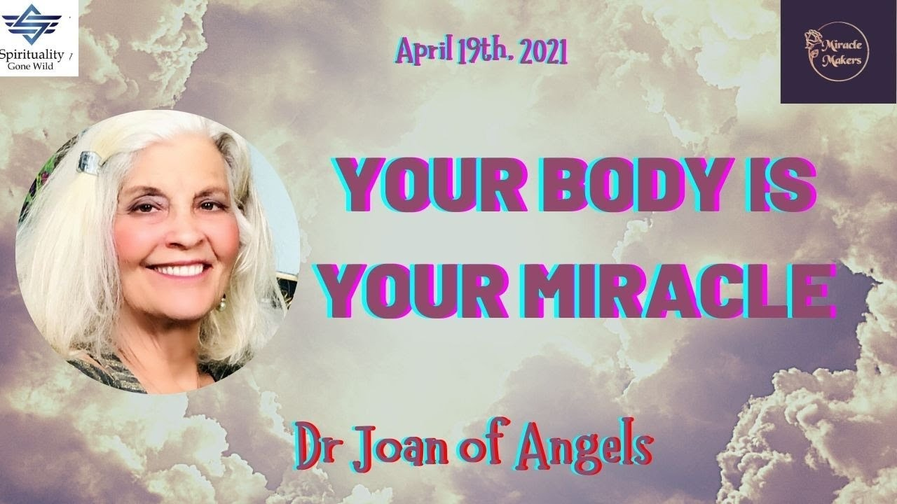 Your Body is Your Miracle