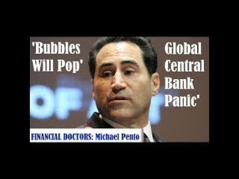 Bubbles Will Pop And Global Central Bank Will Panic A COLLAPSE WILL COME