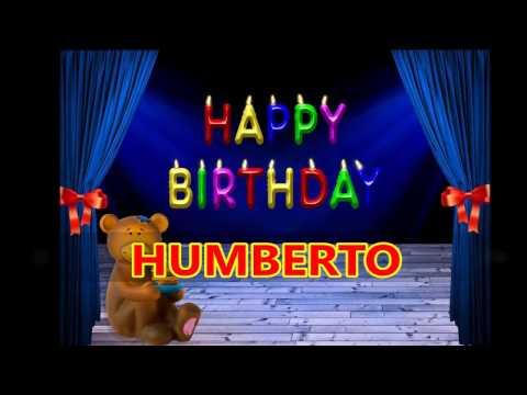 Feliz Cumpleaños HUMBERTO  Dedicatoria