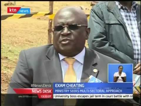 News Desk: Ministry of education combines forces with other ministries to curb Exam cheating