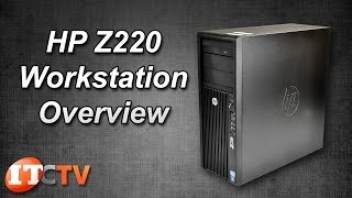 HP Z220 Workstation Overview