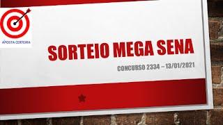 MEGA SENA CONCURSO 2334 - 1 GANHADOR E É BAIANO