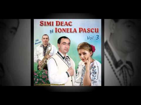 Simi Deac si Ionela Pascu- Mi-o dat tata oile