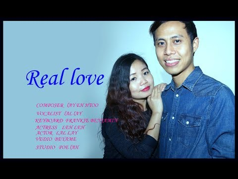 Karen love song      Real love by Lal Lay       2017