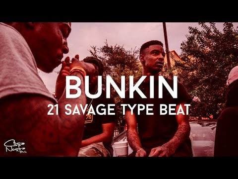 "21 Savage Type Beat - ""Bunkin"" (Prod. Cosa Nostra Beats)"