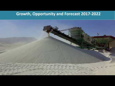 Silica Sand Market: Global Industry Report, Trends and Forecast 2017-2022