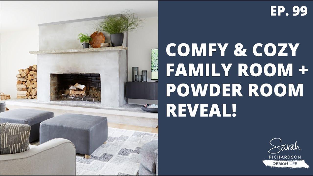 Design Life: Red Brick Redo: Comfy & Cozy Family Room + Powder Room Reveal! (Ep. 99)