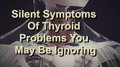 Silent Symptoms Of Thyroid Problems You May Be Ignoring