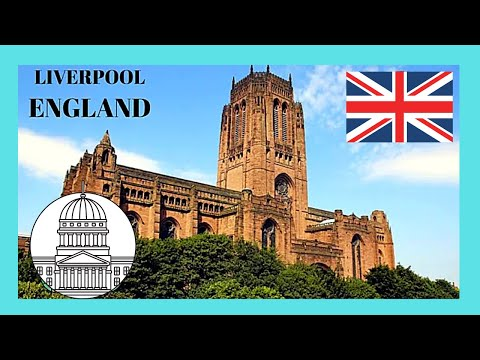 LIVERPOOL, EXPLORING THE LARGEST CATHEDRAL in BRITAIN & the LONGEST IN THE WORLD