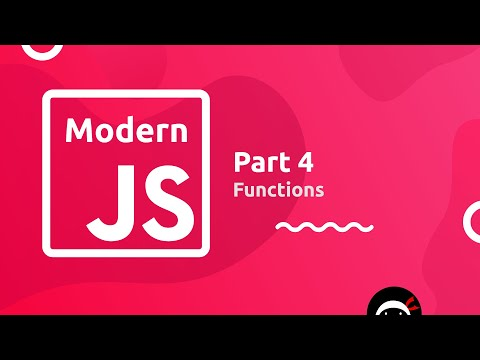 Modern JavaScript Tutorial #4 - Functions thumbnail