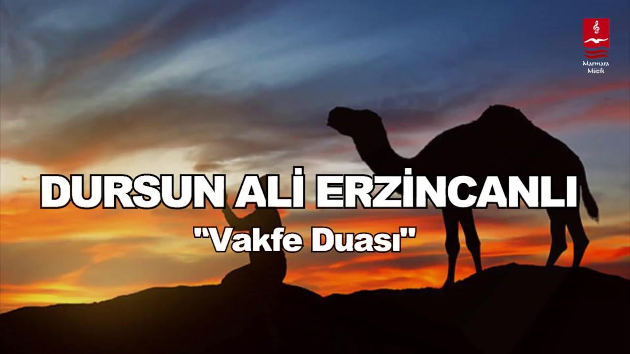 """DURSUN ALİ ERZİNCANLI  """"VAKFE DUASI"""""""