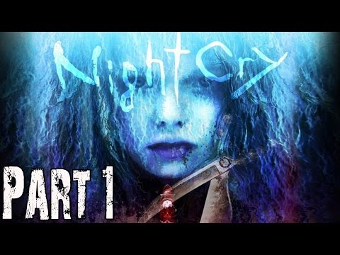 Nightcry Gameplay Walkthrough Part 1 - No Commentary FULL GAME