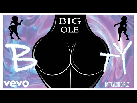 Taylor Girlz - Big Ole Booty (Audio)