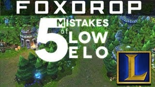 5 Key Mistakes That Low Elo Players Make | League of Legends