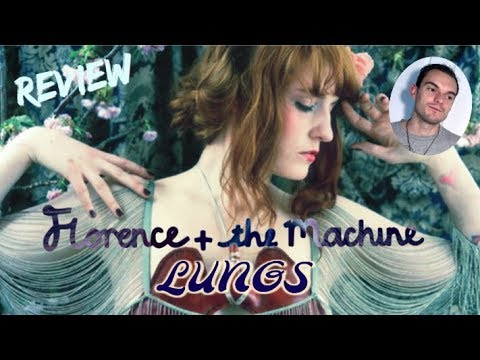 Florence + The Machine - Lungs (Album Review)