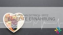 Christian Dittrich-Opitz über befreite Ernährung