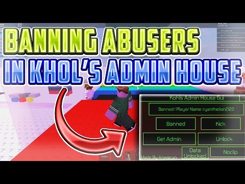 DESTROYING ABUSERS IN KOHL'S ADMIN HOUSE || ROBLOX EXPLOITING VIDEO #24