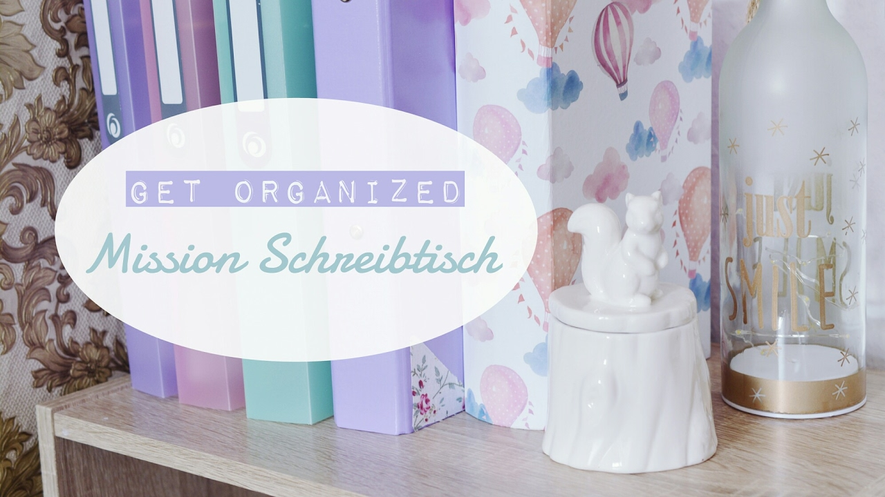 schreibtisch organisieren dekorieren getorganized youtube. Black Bedroom Furniture Sets. Home Design Ideas