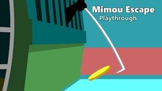 Mimou Escape - Walkthrough