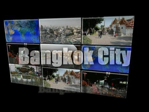 Bangkok City (Grand Palace,Wat Arun,Wat Pho,Chinatown,....) HD
