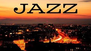 Night Jazz Music - Smooth JAZZ &  Lights of Night City - Night Traffic JAZZ