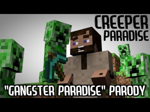 """""""Creepers Paradise"""" - A Minecraft Parody of Gangsters Paradise"""