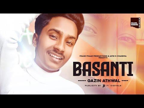New Hindi Song 2020 | Basanti - Gazin Athwal | Ajay Jaani | Latest Hindi Song 2020