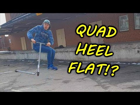 QUAD HEEL FLAT! (WORLDS FIRST ON SCOOTER)