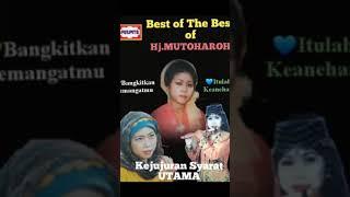 Best Of The Best Songs Hj.mutoharoh