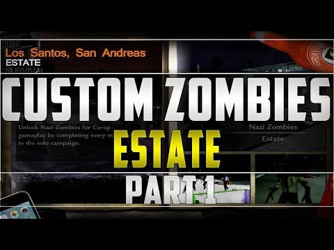Custom Zombies: Estate part 1