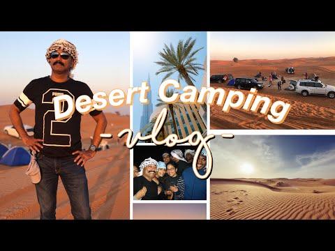 Dubai Diaries- Desert Camping