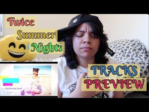 TWICE Summer Nights NEW TRACKS PREVIEW [Reaction]