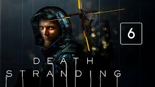GONIĄ MNIE MUŁ-y! || Death Stranding #6