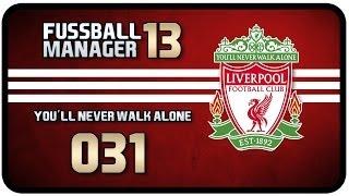 Fussball Manager 13 #031 [Deutsch] - FC FULHAM [FM 13 - Lets Play]