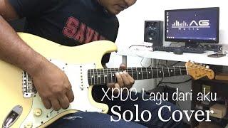 XPDC Lagu dari aku | solo cover