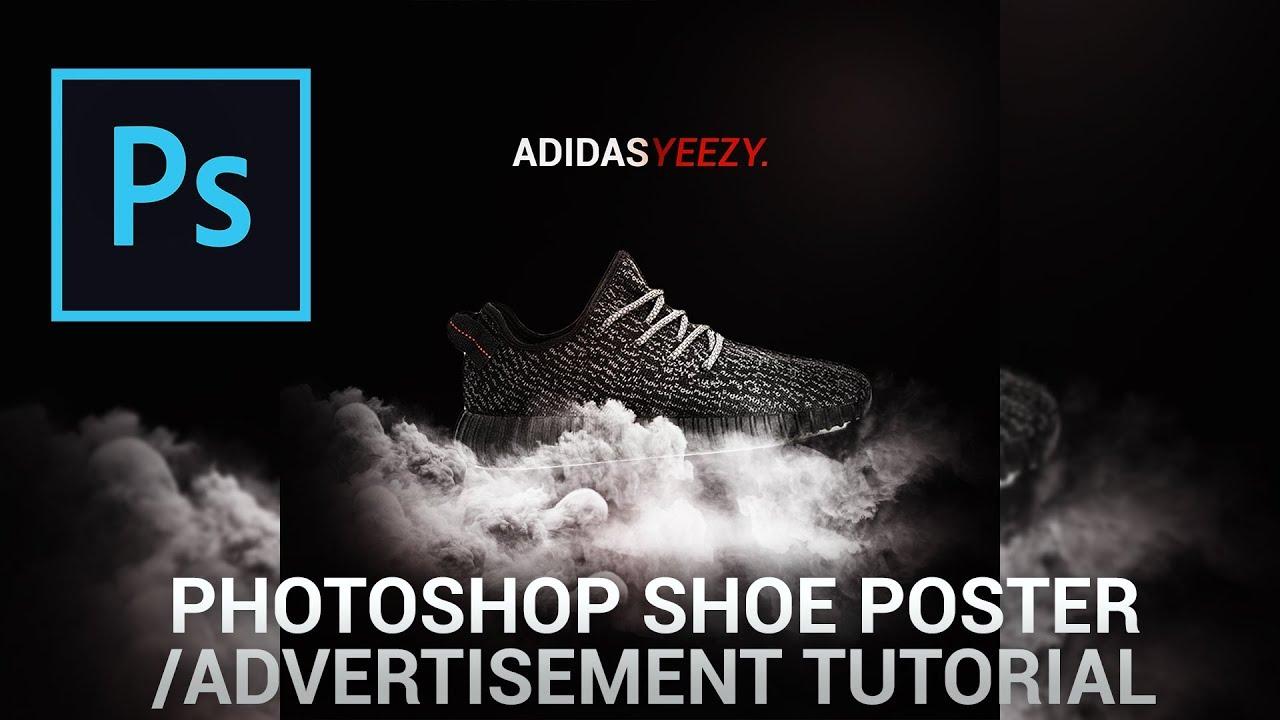 Photoshop Shoe Poster Advertisement Tutorial 2018 Youtube
