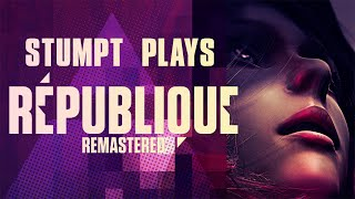Stumpt Plays - Republique Remastered - Episode 1 - Pepper Spray Everything (PC Gameplay)