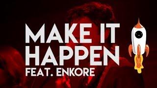 Tejas - Make It Happen feat. Enkore (Live from Above The Habitat)